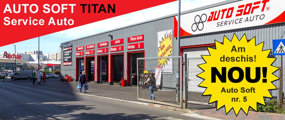 Deschidere AUTO SOFT Titan